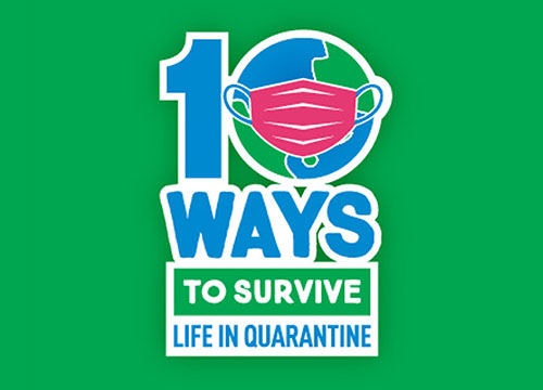 ims/10-ways-to-survive-life-in-quarantine