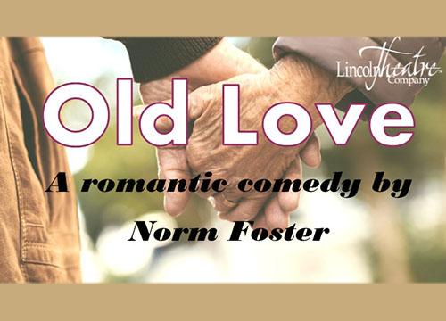 lincolntheatrecompany/old-love
