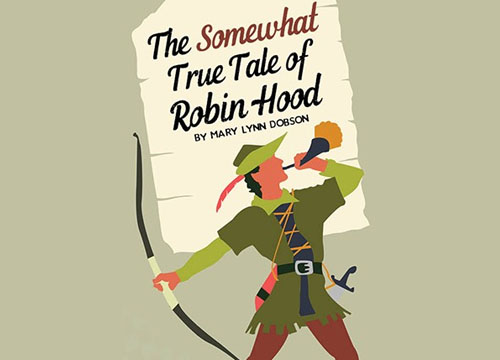 the-somewhat-true-tale-of-robin-hood